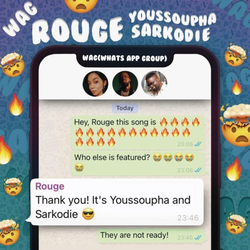 Rouge  W.A.G Ft. Sarkodie, Yousspupha mp3 download
