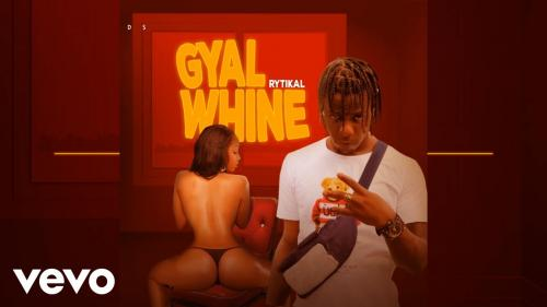 Rytikal Gal Whine mp3 download
