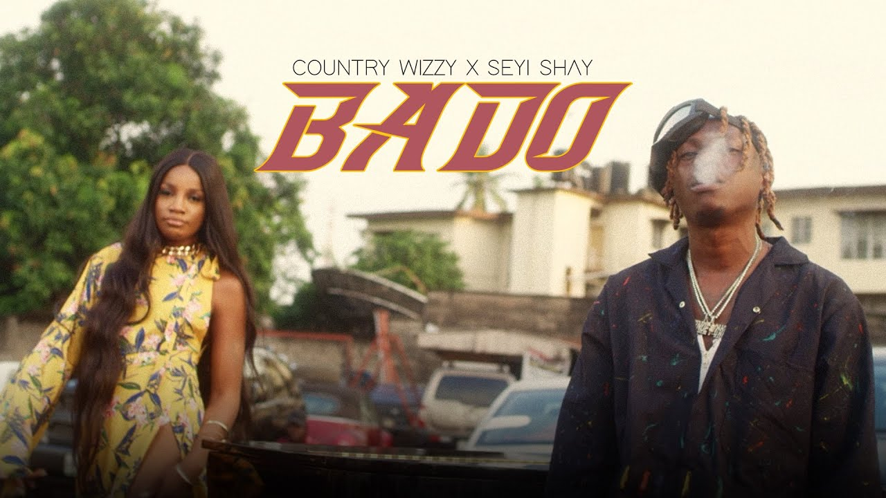 Country Wizzy Ft. Seyi Shay  Bado mp3 download