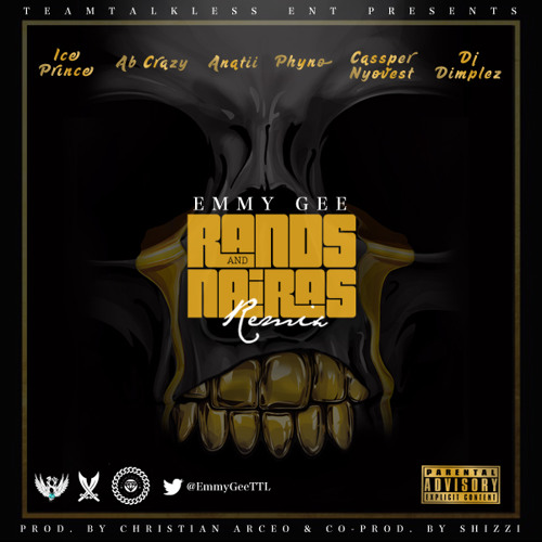 Emmy Gee  Rands & Naira (Remix) Ft. Ice Prince, Cassper Nyovest, Phyno, Anatii, DJ Dimplez, Ab Crazy mp3 download