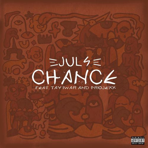 Juls  Chance Ft. Tay Iwar, Projexx mp3 download