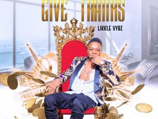 Likkle Vybz  Give Thanks mp3 download