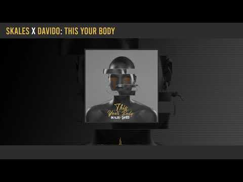 Skales  This Your Body Ft. Davido mp3 download