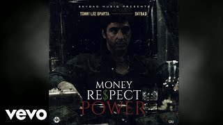 Tommy Lee Sparta  Money Respect Power mp3 download