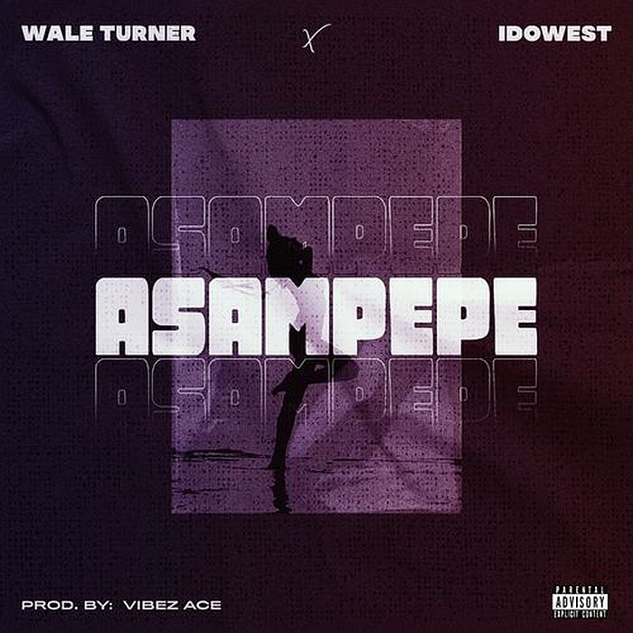 Wale Turner Asampepe Ft. Idowest mp3 download