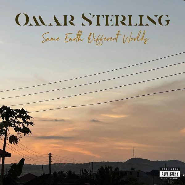 Album: Omar Sterling  Same Earth Different Worlds mp3 download