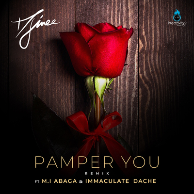 Djinee  Pamper You (Remix) Ft. M.I Abaga, Immaculate Dache mp3 download