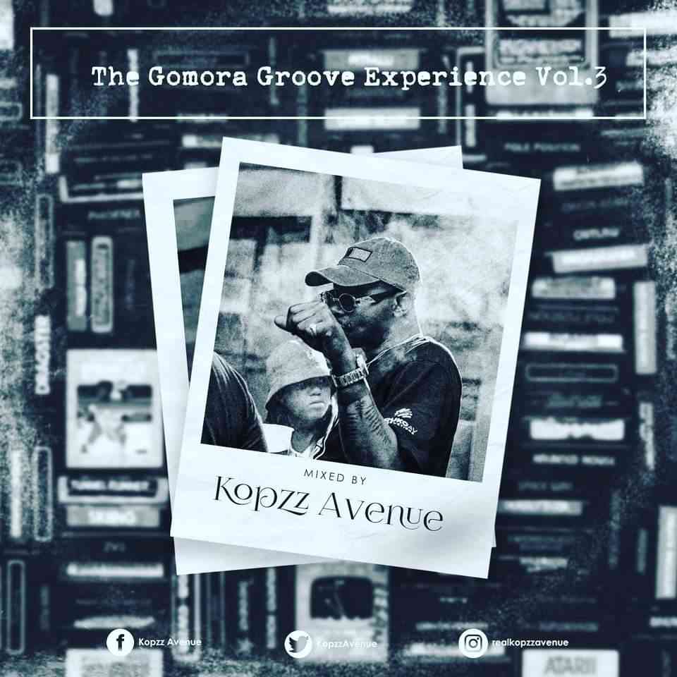 Kopzz Avenue  The Gomora Groove Experience Vol. 3 mp3 download