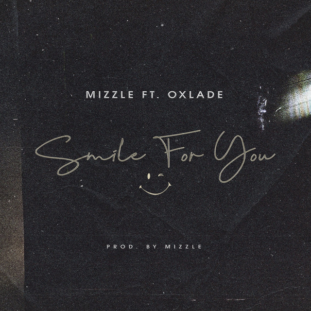 MiZZle Smile For You Ft. Oxlade mp3 download