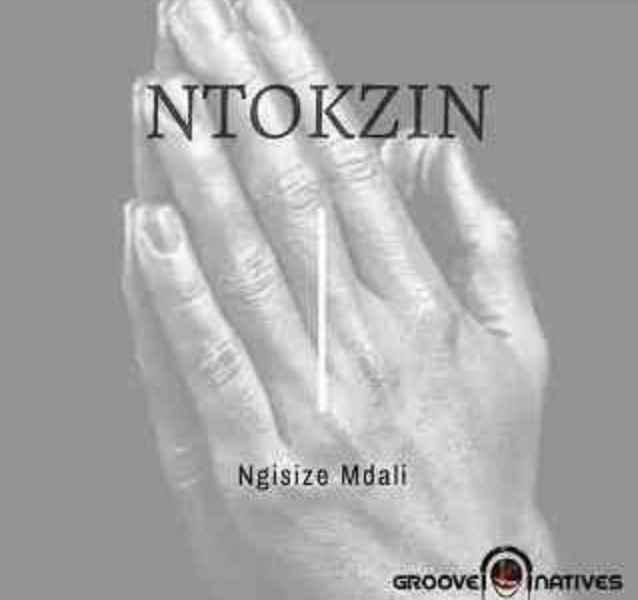 Ntokzin  Ngisize Mdali Ft. Boohle, The Majestiez, Moscow mp3 download