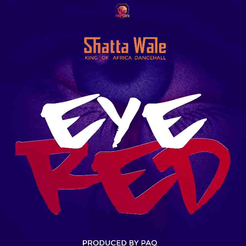 Shatta Wale  Eye Red mp3 download