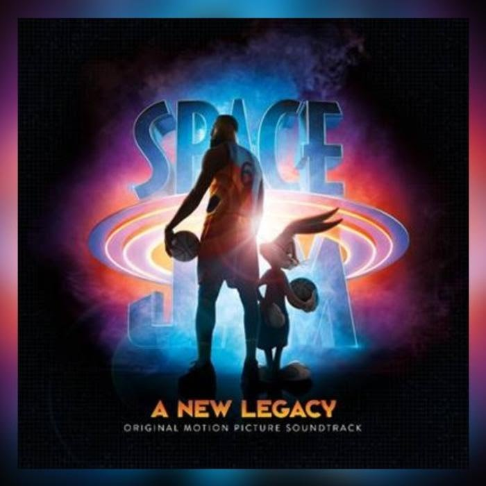 ALBUM: Various Artists Space Jam: A New Legacy Official Soundtrack download