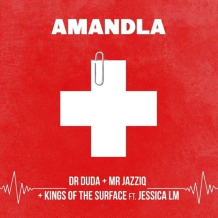 Dr Duda  Amandla Ft. Mr JazziQ, Kings of the Surface, Jessica LM mp3 download