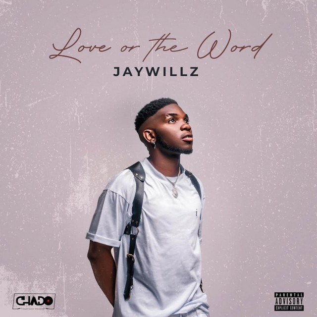 Jaywillz  Love Or The Word (EP) mp3 download