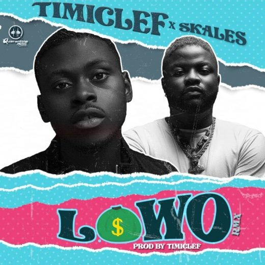 Timiclef Lowo (Remix) Ft. Skales mp3 download