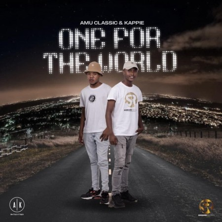 ALBUM: Amu Classic & Kappie  One For The World download