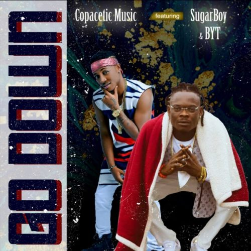 BYT  Go Down Ft. Copacetic Music, Sugarboy mp3 download