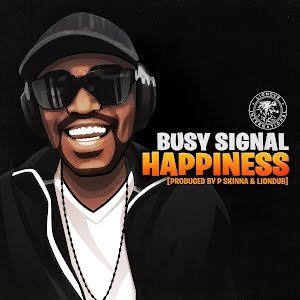 Busy Signal  Happiness mp3 download