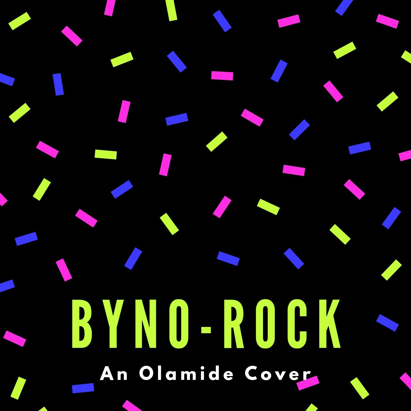 Byno  Rock (An Olamide Cover) mp3 download