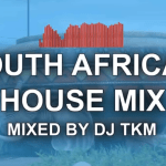 DJ TKM South African House Mix Ep. 3 2021 mp3 download