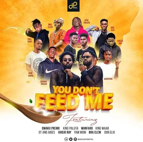 Dead Peepol You Don't Feed Me Ft. Kumerican All Stars mp3 download
