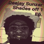 Deejay Sunzar Shades OFF 1 Ep mp3 download