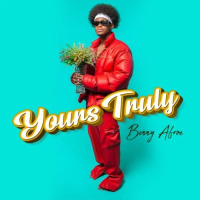 [EP] Benny Afroe Yours Truly download