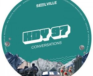 EP: KDY 97 Conversations mp3 download