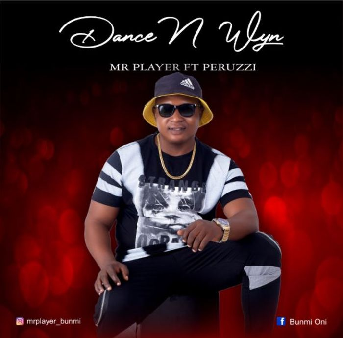 Mr Player Ft. Peruzzi Dance And Wyne mp3 download