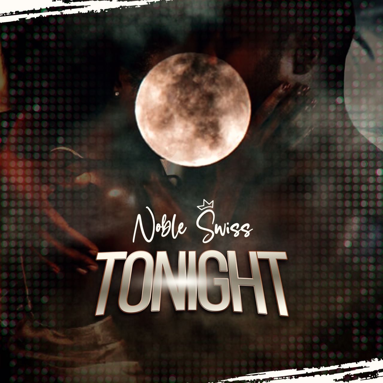 Noble Swiss  Tonight (New Song) mp3 download