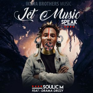 Soulic M  Let Music Speak Ft. Drama Drizzy mp3 download