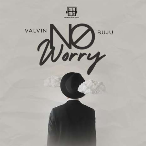 Valvin Ft. Buju  No Worry mp3 download
