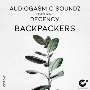 AudioGasmic SoundZ Backpackers Ft. Decency mp3 download