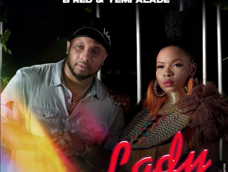 B-Red  Lady Ft. Yemi Alade mp3 download