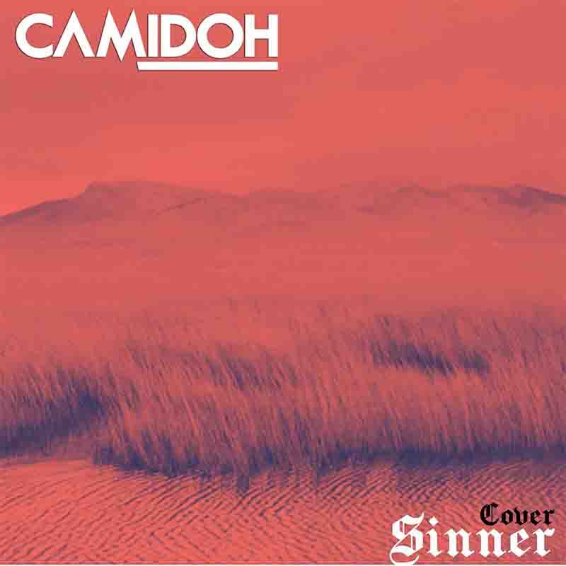 Camidoh Sinner (Cover) mp3 download