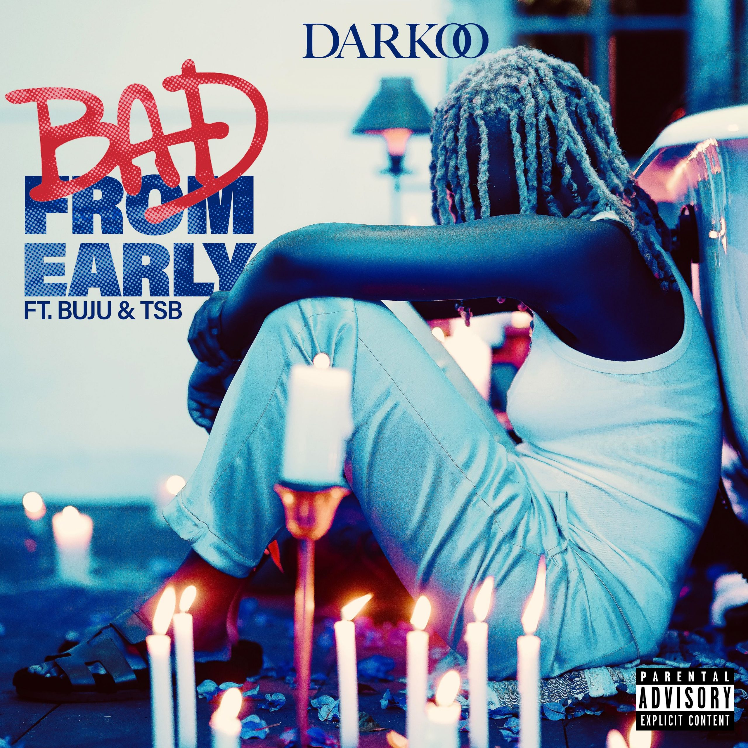 Darkoo Bad From Early Ft. Buju & TSB mp3 download