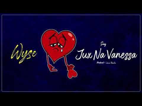 Wyse Vanessa Na Jux mp3 download