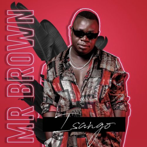 Mr Brown  Isango  EP mp3 download