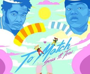 Sess To Match Ft. Teni mp3 download